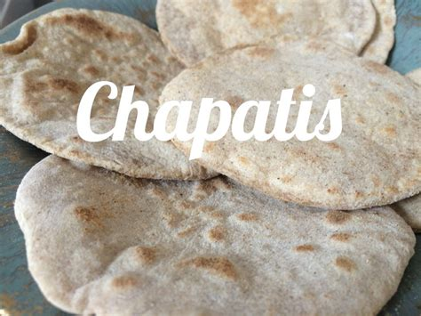 Chapatis selbstgemacht   What food can