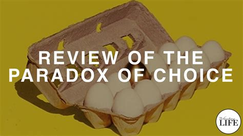 The Voluntary Life: 342 Review of The Paradox of Choice