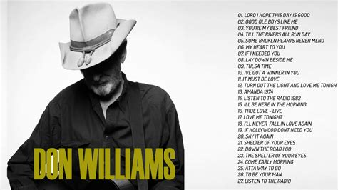 Don Williams Greatest Hits   Best Of Songs Don Williams