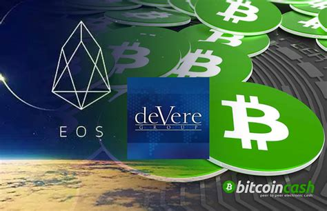 deVere Crypto App Adds Bitcoin Cash (BCH) & EOS to its